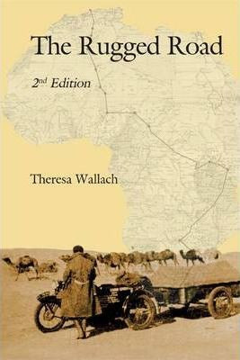 The Rugged Road by Theresa Wallach