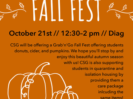Join CSG for Fall Fest on October 21st!