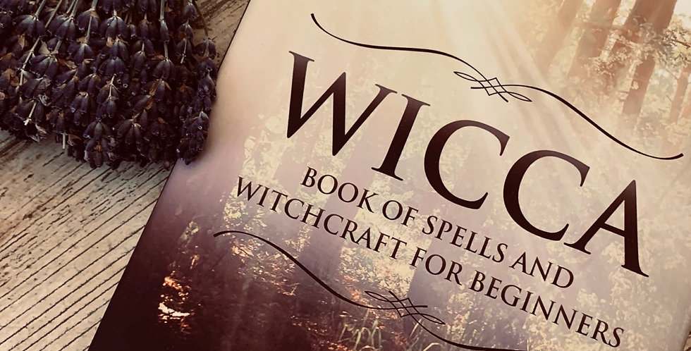 The Wicca Book of Spells and Witchcraft for Beginners by Sarah Kunkel