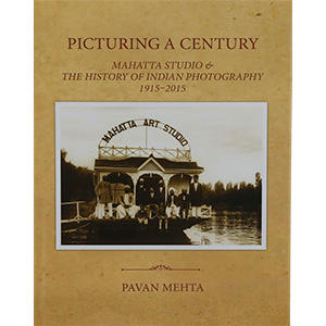 Picturing a century by Pawan Mehta (signed)