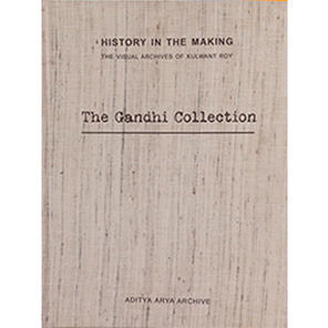 The Visual Archives Of Kulwant Roy, The Gandhi Collection