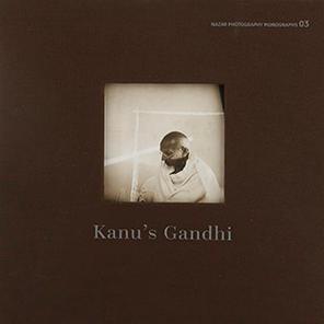 Kanu's Gandhi by Kanu Gandhi