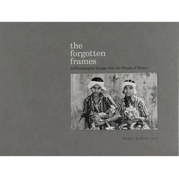 The Forgotten Frames by Manoj Kumar Jain (signed)