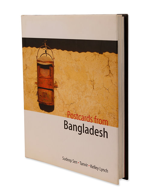 Postcards from Bangladesh by Sudeep Sen (signed/unsigned)