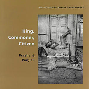 King, Commoner, Citizen by Prashant Panjiar (signed, not packed)