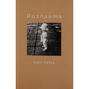 Roznaama by Amit Mehra