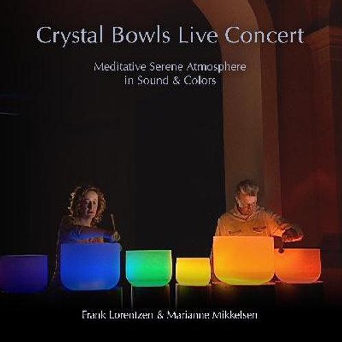 Crystal Bowls Live Concert