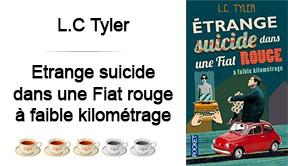 Étrange suicide dans une fiat à faible kilométrage, L.C. Tyler
