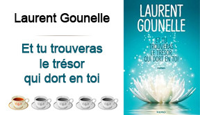 Et tu trouveras le trésor qui dort en toi, Laurent Gounelle
