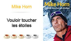 Vouloir toucher les étoiles, Mike Horn