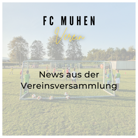88. Vereinsversammlung des FC Muhen