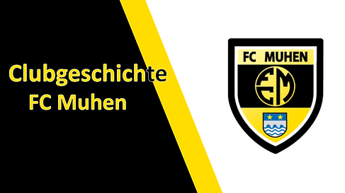 Clubgeschichte FC Muhen
