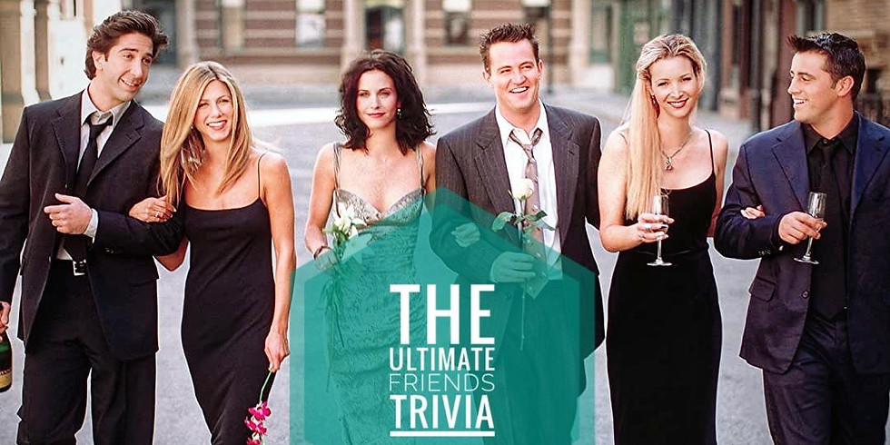 Friends Trivia!
