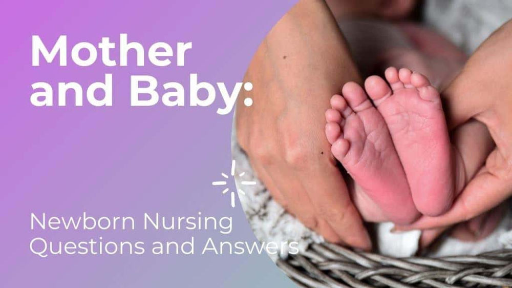 Mother and Baby: Newborn Nursing Questions and Answers | BlogerTown Community