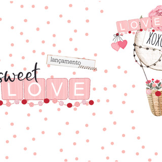 COLEÇÃO SWEET LOVE