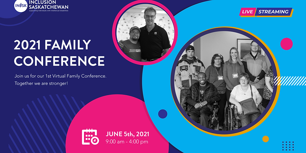 2021 Family Conference: Together we are Stronger
