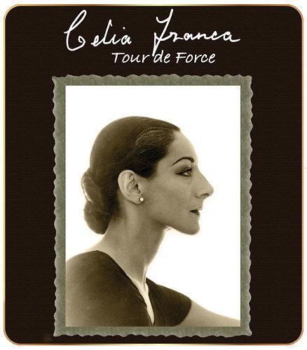 Celia Franca: Tour de Force