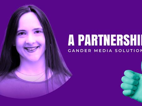 Gander Media Solutions .. a partnership