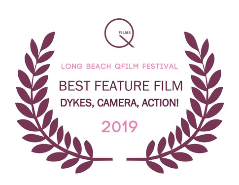 QFilms 2019 Best Feature Film Award- Dykes, Camera, Action