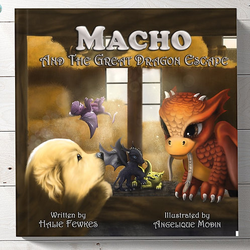 Macho and the Great Escape! A Children's Book