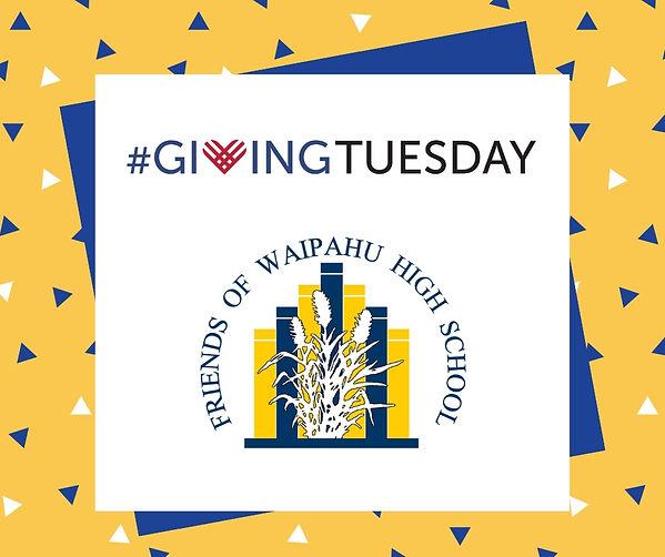 Giving Tuesday and Friends of Waipahu Hi