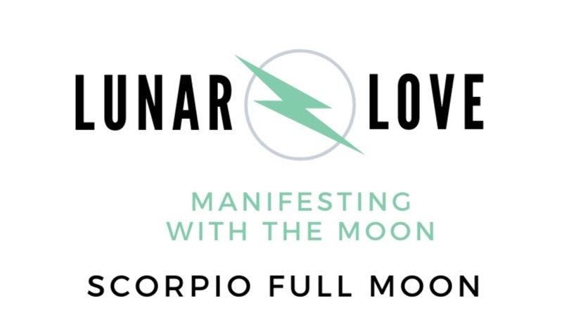 Scorpio Full Moon 5.7.20