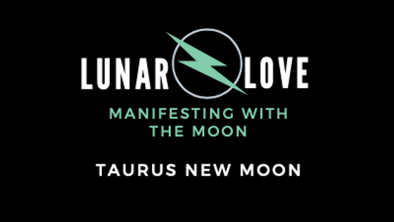 Taurus New Moon 4.22.20
