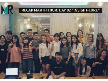 """Recap Marth Tour day 02: Insight-core - """"Với Insight, không phải câu hỏi đào sâu bao nhiêu là đ"""