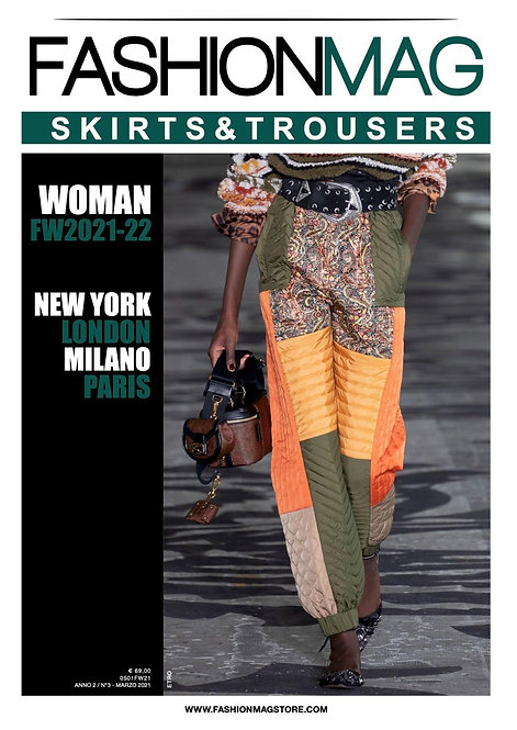 FASHIONMAG SKIRTS&TROUSERS FW 21/22