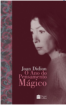 O ano do pensamento mágico, de Joan Didion - startblog