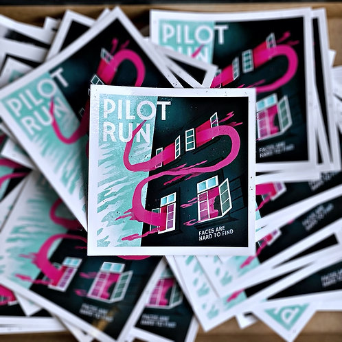 Pilot Run - Faces Are Hard To Find - Sticker