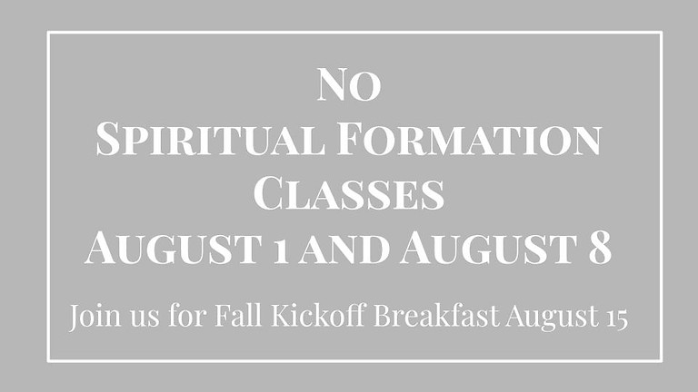 No Spiritual Formation Classes Offered