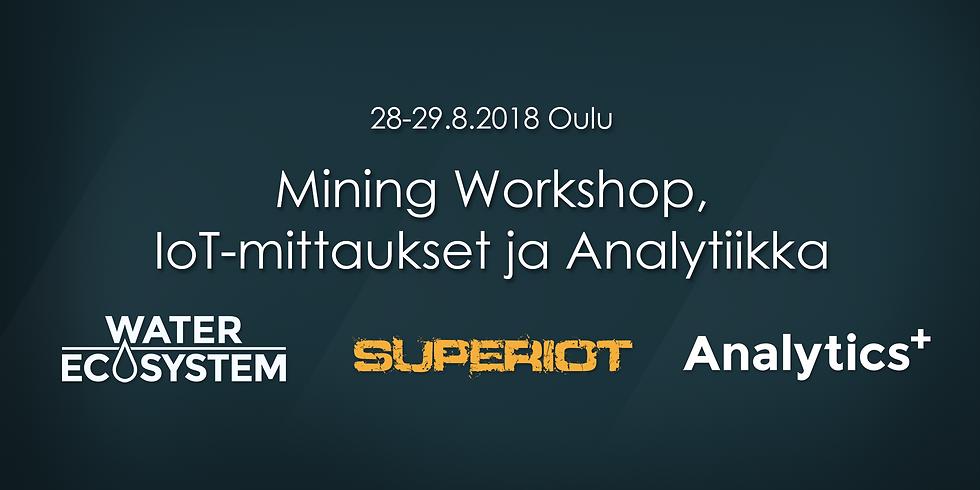 28.8.-29.8. Mining Workshop, IoT-mittaukset ja Analytiikka (1)
