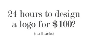 Why I Can't Design a Logo for $100 in 24 Hours