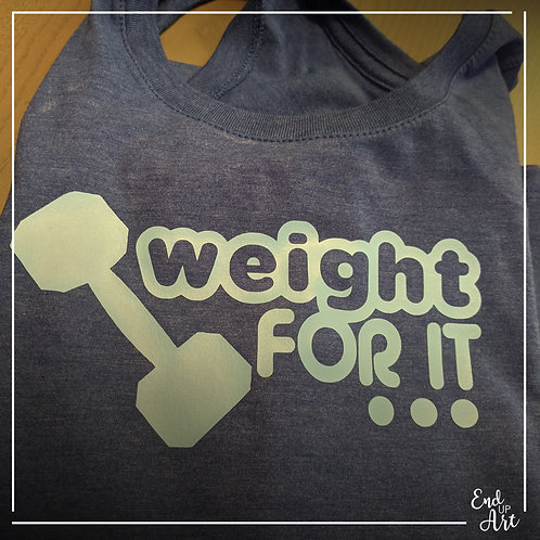 Weight For It Tank