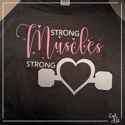 Strong Muscles Strong Heart