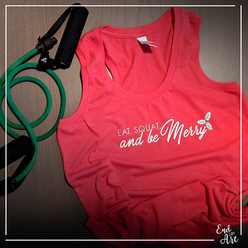 SALE: Eat Squat and be Merry Tank