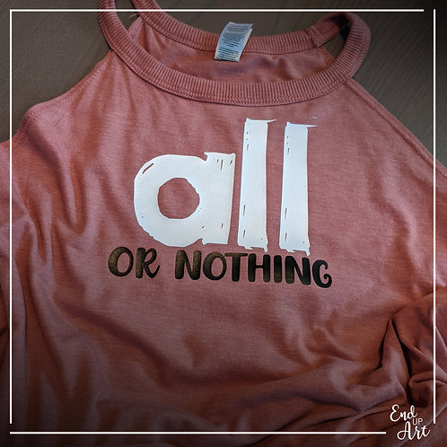 All or Nothing Tank