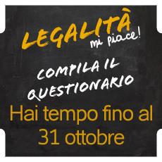 Legalità, mi piace! Compila il questionario online