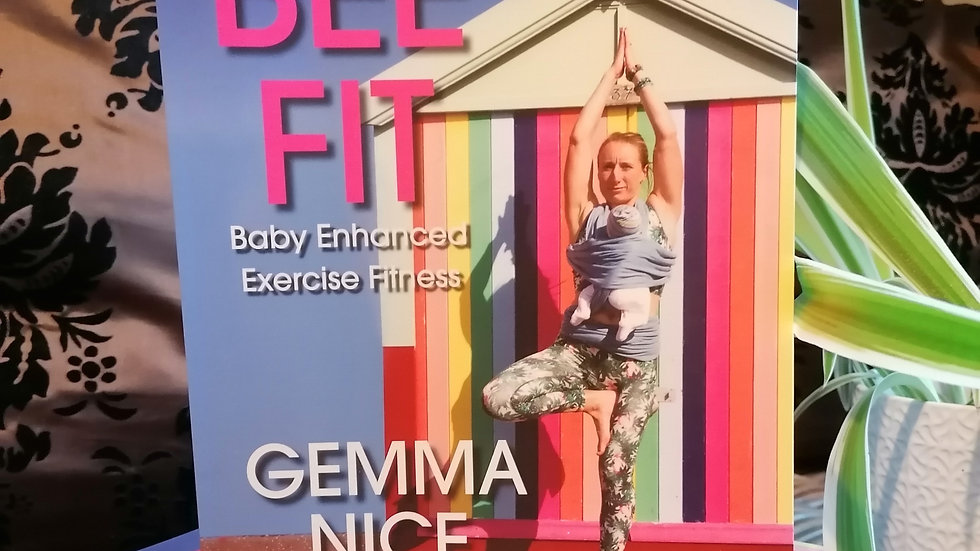 BEE FIT Baby Enhanced Exercise Fitness WITH FREE BONUSES