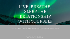 Live, Breathe, Sleep The Relationship With Yourself