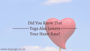 Did You Know That Yoga Also Lowers Your Heart Rate?