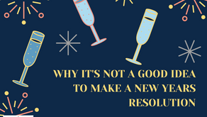 Why It's Not A Good Idea To Make A New Years Resolution