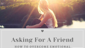 Asking For A Friend How To Overcome Emotional Eating
