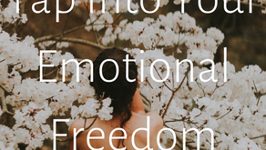 Tap Into Your Emotional Freedom