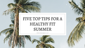 Five Top Tips For A Healthy Fit Summer