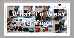 What to wear to Yoga