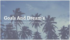 Goals And Dream's