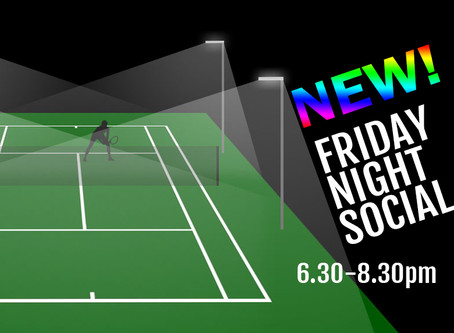 Try our new FRIDAY NIGHT SOCIAL!