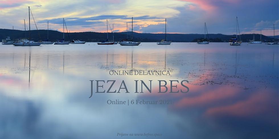 Online: Jeza in bes